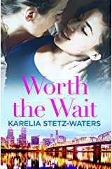 Worth the Wait (Out in Portland Book 3) Kindle Edition