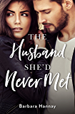 The Husband She'd Never Met
