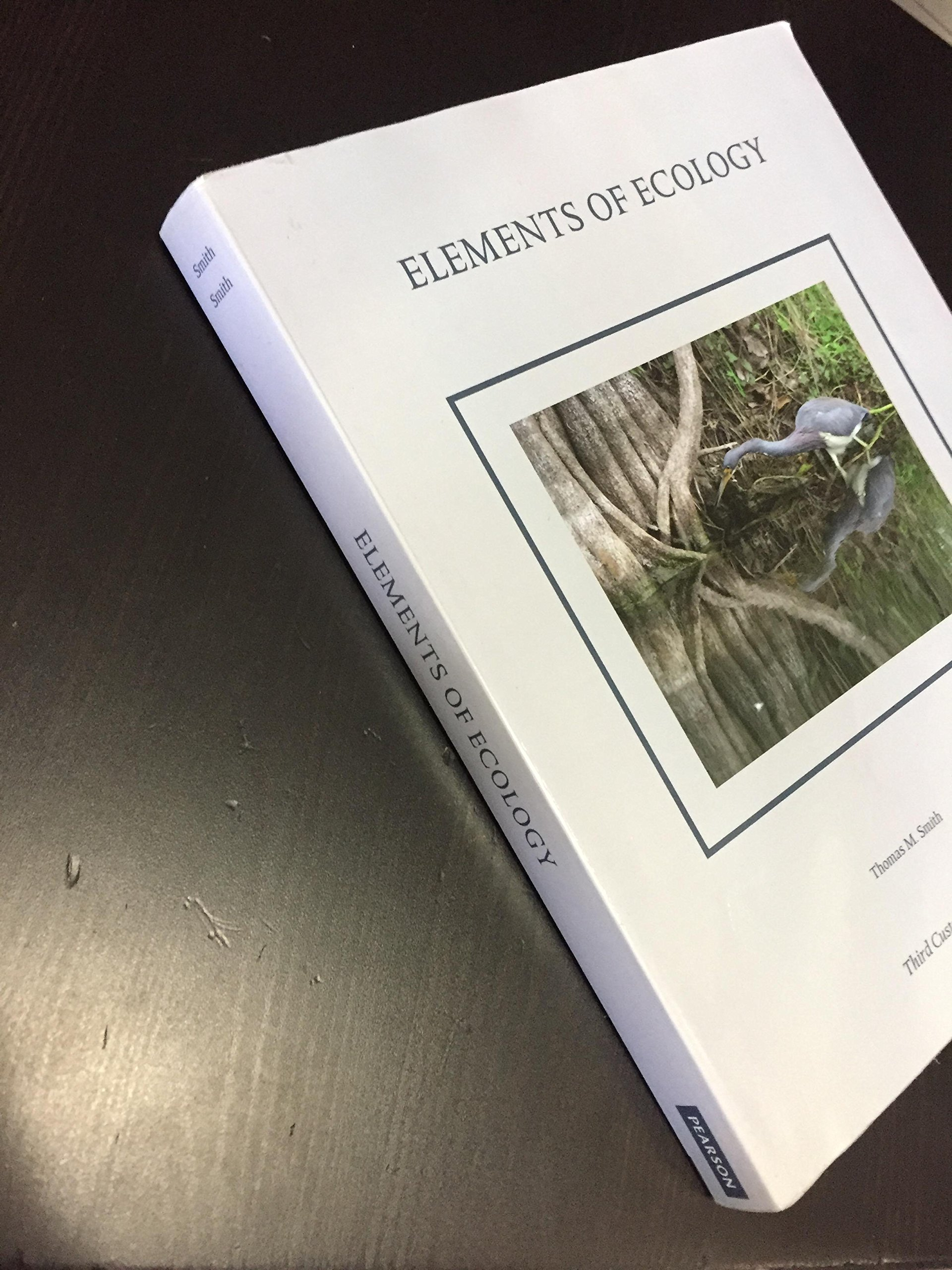 Elements of Ecology for Baruch College 3rd Edition with Lab Book: Thomas M.  Smith, Robert Leo Smith: 9781256780274: Amazon.com: Books