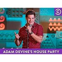 Adam Devine's House Party Season 3