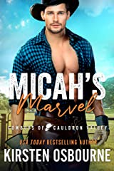 Micah's Marvel (Cowboys of Cauldron Valley Book 7) Kindle Edition