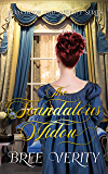 The Scandalous Widow (Revolution and Regency Book 4)