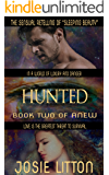 Anew: Book Two: Hunted