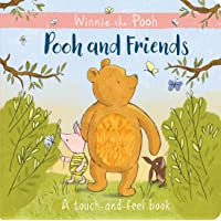 Pooh and Friends: A Touch and Feel book