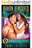 Dragon Bewitched: A Shifters in Love Fun & Flirty Romance (Felicity Falls Mates Book 1)