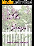 Lilac Springs (Garden of Love Book 8)