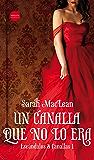 Un canalla que no lo era (Escándalos y canallas nº 1) (Spanish Edition)