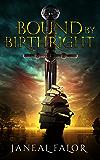 Bound by Birthright (Elven Princess Book 1)