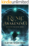 Runic Awakening (The Runic Series Book 1)