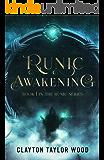 Runic Awakening (The Runic Series Book 1)