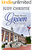 Rally Round Green (The Green Series Book 4)