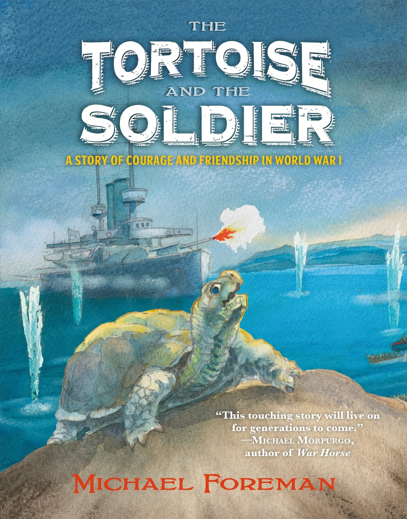 The Tortoise and the Soldier: A Story of Courage and Friendship in World War I PDF ePub fb2 ebook