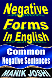 Negative Forms in English: Common Negative Sentences (English Daily Use Book 4)