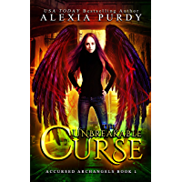 The Unbreakable Curse (Accursed Archangels #1) (English Edition)