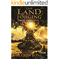 The Land: Forging: A LitRPG Saga (Chaos Seeds Book 2) book cover