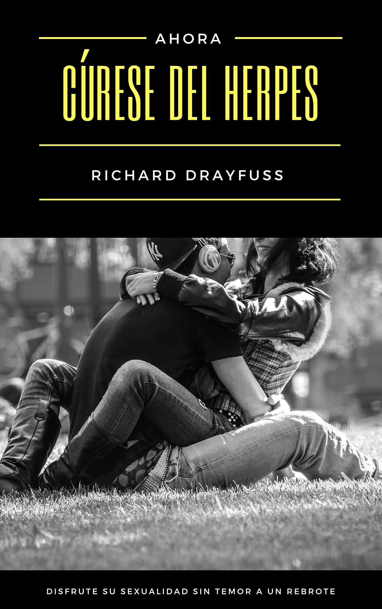 Cúrese del Herpes: Disfrute su Sexualidad sin Temor a un Rebrote