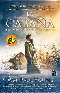 La cabaña (Edición película) (Spanish Edition)