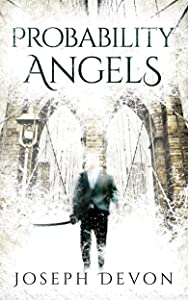 Probability Angels (The Matthew and Epp Stories Book 1)