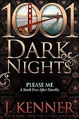 Please Me: A Stark Ever After Novella Kindle Edition