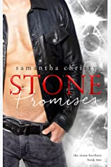 Stone Promises (A Stone Brothers Novel) Kindle Edition
