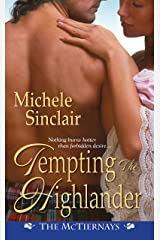 Tempting the Highlander (McTiernay Brothers Book 4) Kindle Edition