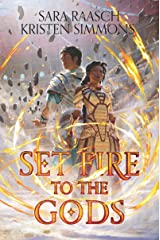 Set Fire to the Gods Kindle Edition