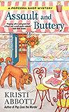Assault and Buttery (A Popcorn Shop Mystery)