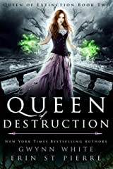 Queen of Destruction (Queen of Extinction Trilogy Book 2) Kindle Edition