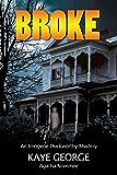 Broke: 3rd Imogene Duckworthy Mystery (Imogene Duckworthy Mysteries)