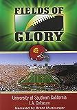 Fields of Glory: University of Southern California- L.A. Coliseum