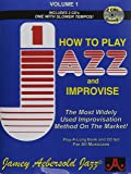 How to Play Jazz & Improvise, Vol. 1 (Book & CD)
