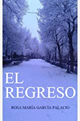 El Regreso (Spanish Edition) Kindle Edition
