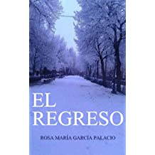 El Regreso (Spanish Edition) May 18, 2016