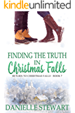 Finding the Truth in Christmas Falls (Return to Christmas Falls Book 7)
