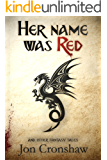 Her Name Was Red and Other Fantasy Tales (collected short stories Book 3)