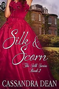 Silk and Scorn (The Silk Series #2)