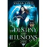 Of Destiny and Illusions (Thunderbird Academy Book 2)