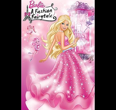 Barbie A Fashion Fairytale Barbie Kindle Edition By Man Kong Mary Limited Dynamo Children Kindle Ebooks Amazon Com