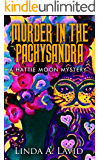 Murder in the Pachysandra: A Hattie Moon Mystery