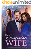 The Surprise Wife: A BWWM Romance (Love after 40)