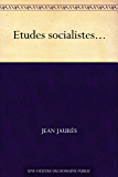 Etudes socialistes...