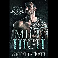 Mile High (Second Skin Book 2)