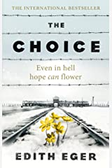 The Choice: A true story of hope (English Edition) Edición Kindle