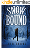 Snowbound (Wagner and Callender Mysteries Book 2)