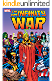 Infinity War: Collected Edition (English Edition)