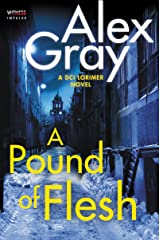 A Pound of Flesh: A DCI Lorimer Novel (William Lorimer Book 9) Kindle Edition
