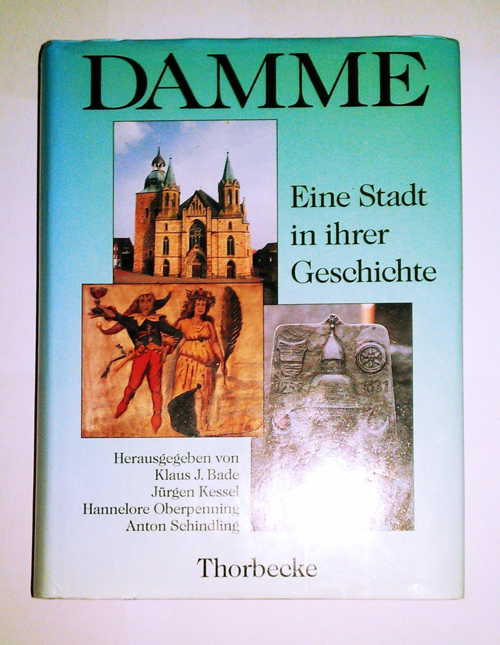 Damme. Eine Stadt in ihrer Geschichte: Amazon.de: Klaus J. Bade ...