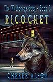 Ricochet: The Wolfborne Saga Book 2 (English Edition)