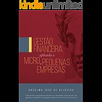 Gestão Financeira Aplicada a Micro e Pequenas Empresas