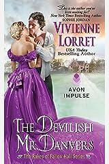 The Devilish Mr. Danvers: The Rakes of Fallow Hall Series Kindle Edition